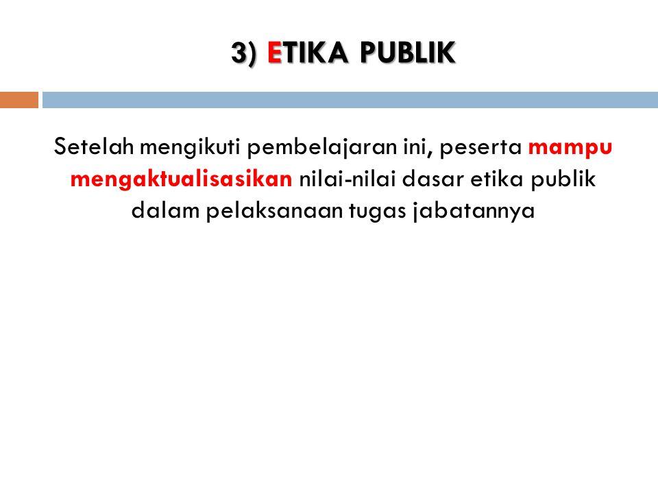 3) ETIKA PUBLIK