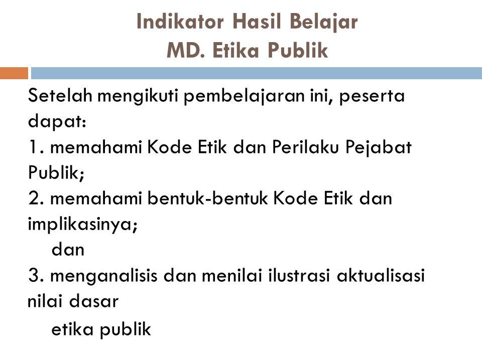 Indikator Hasil Belajar MD. Etika Publik