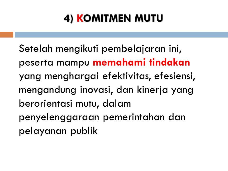 4) KOMITMEN MUTU