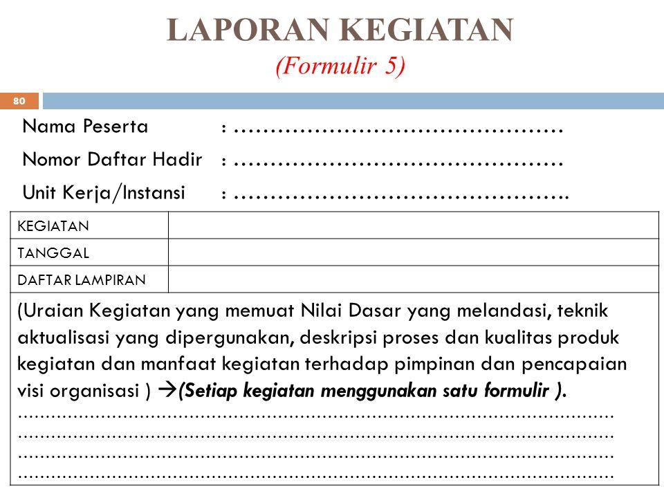 LAPORAN KEGIATAN (Formulir 5)
