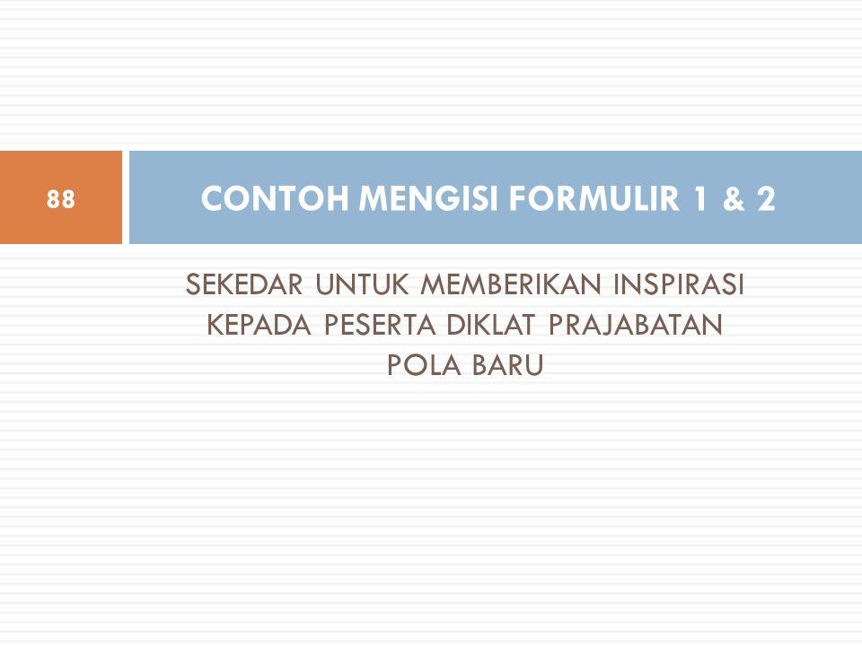 CONTOH MENGISI FORMULIR 1 & 2