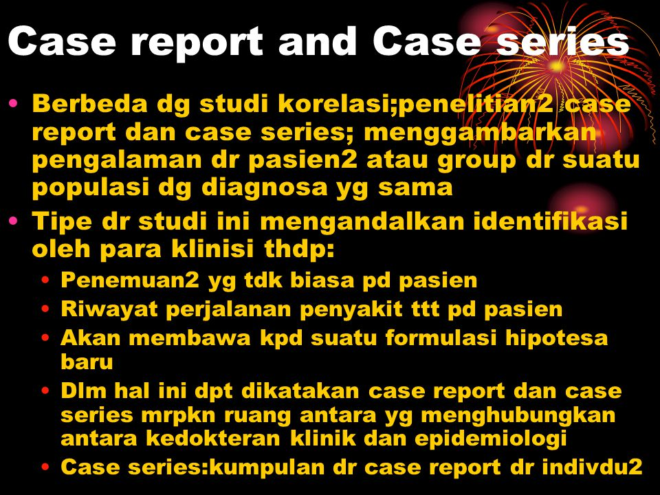 Case report and Case series