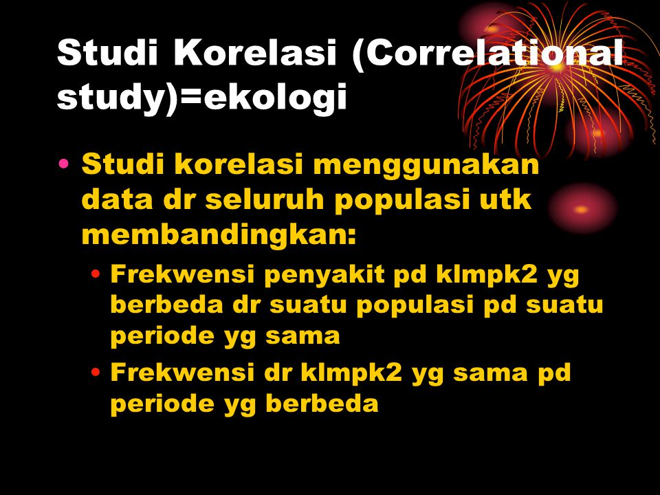 Studi Korelasi (Correlational study)=ekologi
