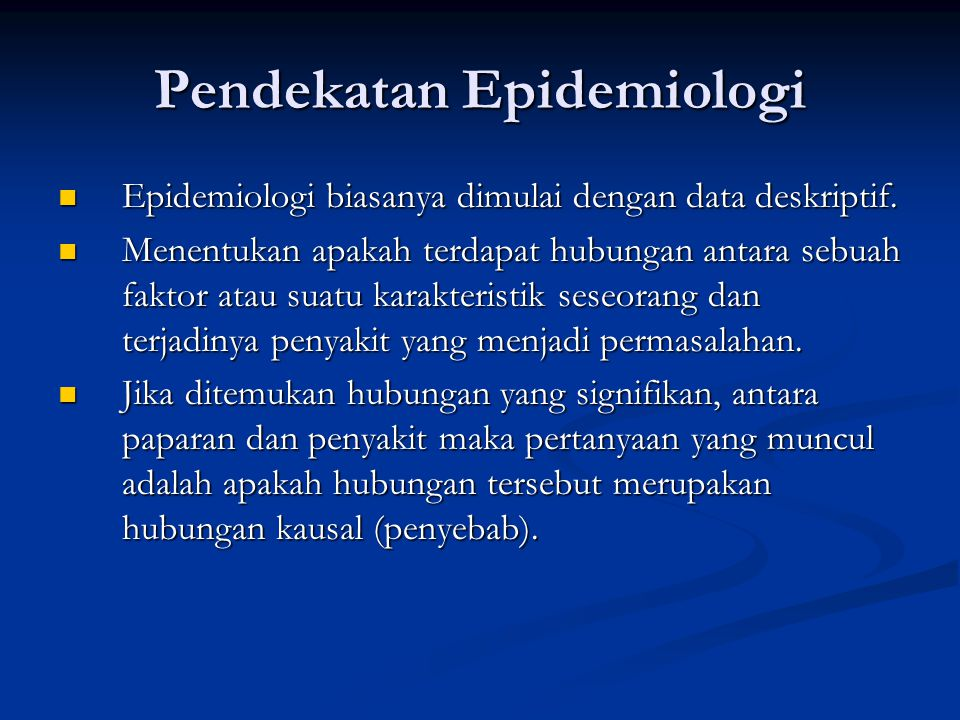 Pendekatan Epidemiologi