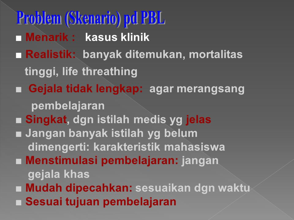 Problem (Skenario) pd PBL