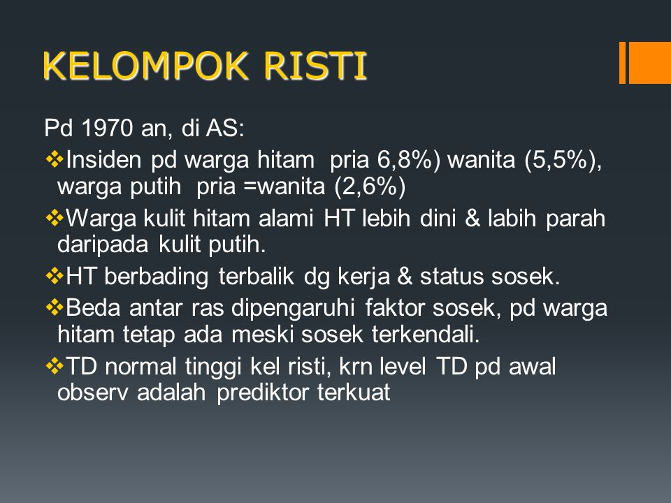 KELOMPOK RISTI Pd 1970 an, di AS: