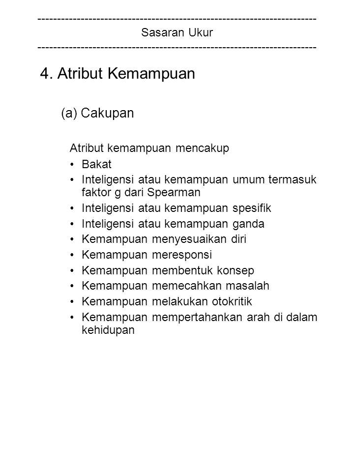 4. Atribut Kemampuan (a) Cakupan Atribut kemampuan mencakup