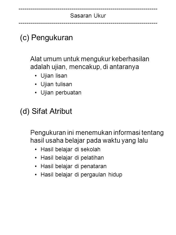 (c) Pengukuran (d) Sifat Atribut