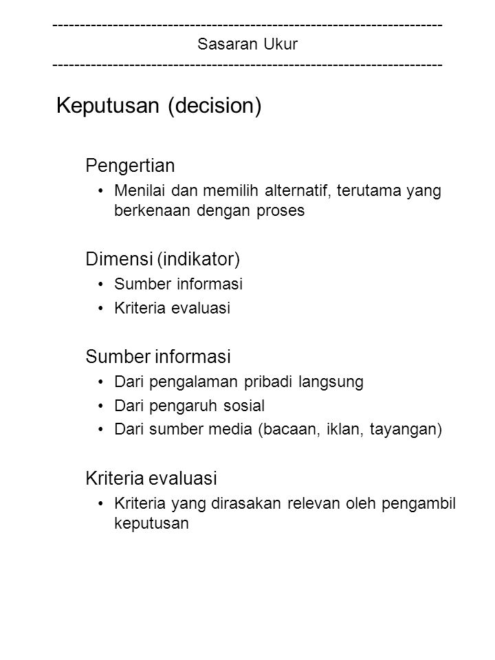 Keputusan (decision) Pengertian Dimensi (indikator)