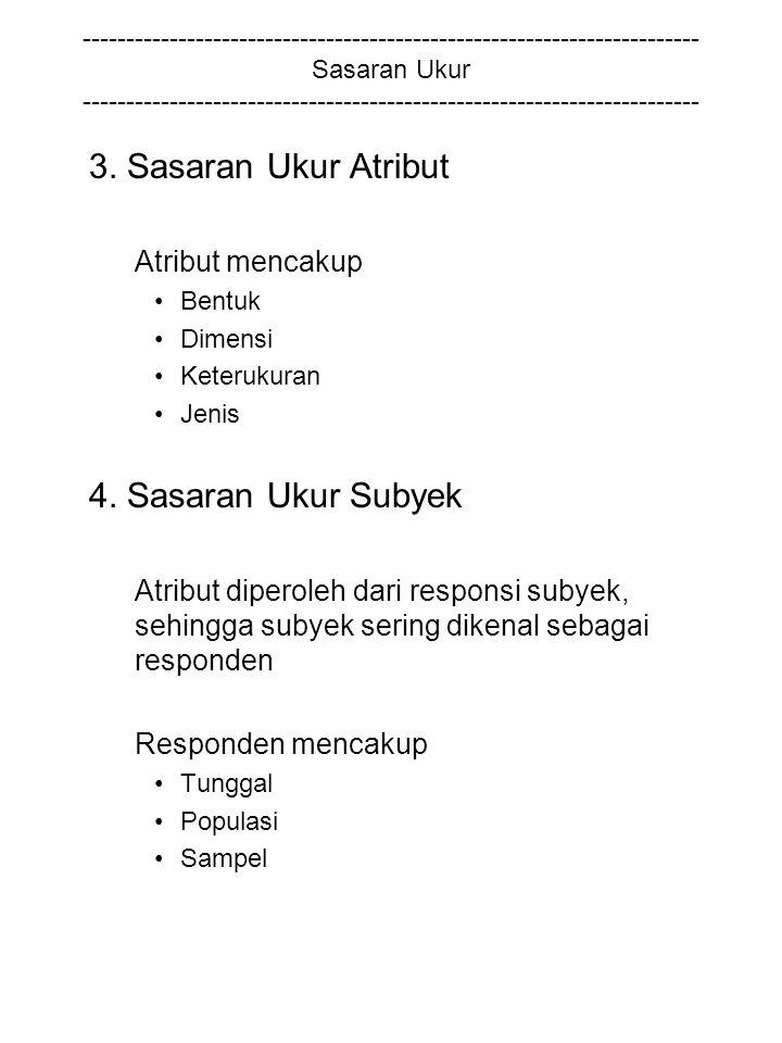 3. Sasaran Ukur Atribut 4. Sasaran Ukur Subyek Atribut mencakup