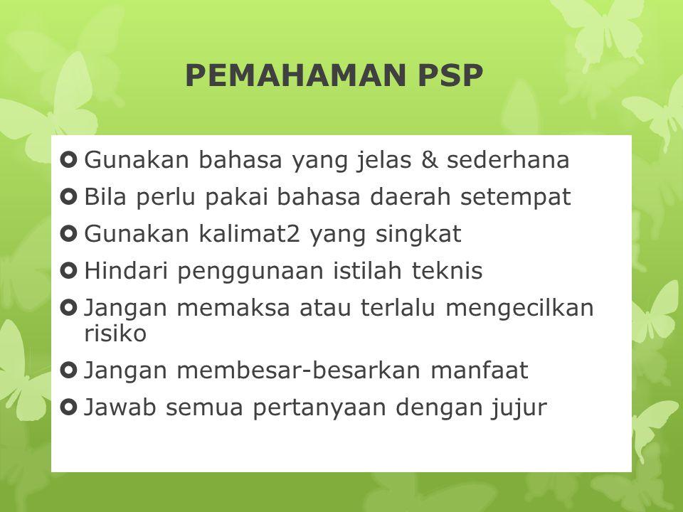PEMAHAMAN PSP Gunakan bahasa yang jelas & sederhana