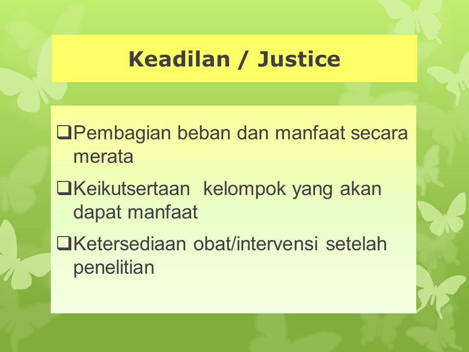 Keadilan / Justice Pembagian beban dan manfaat secara merata