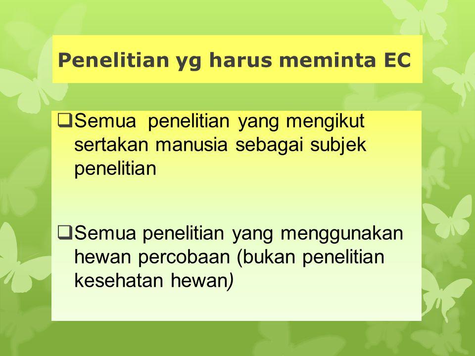 Penelitian yg harus meminta EC