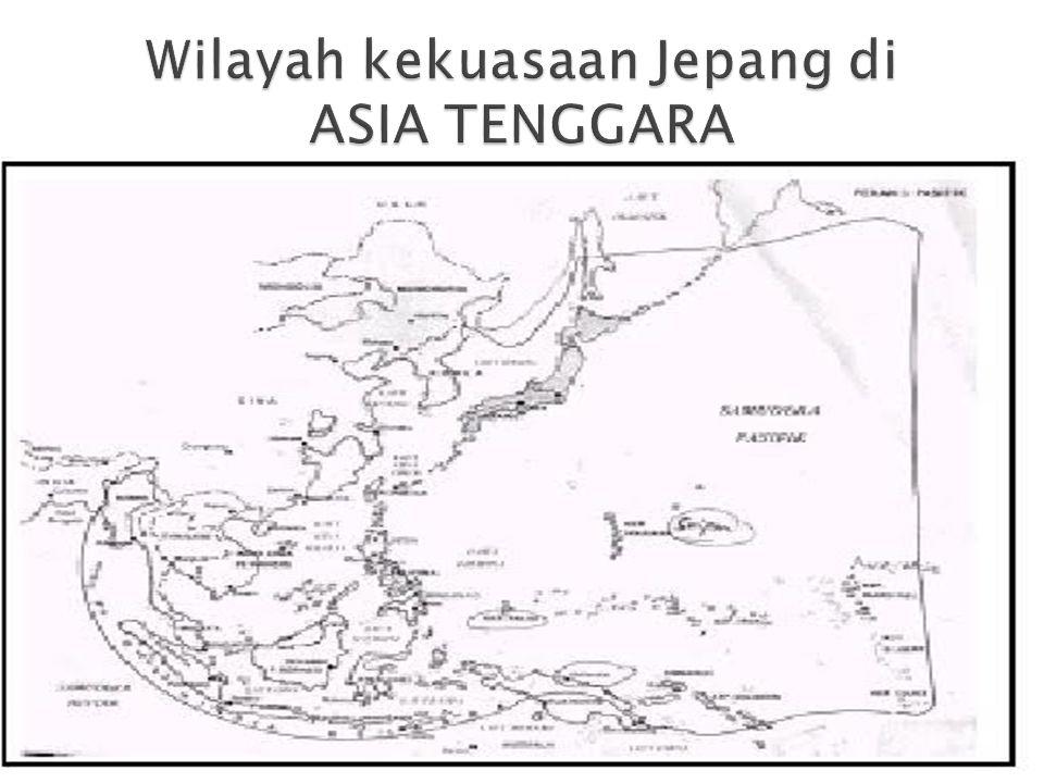 Wilayah kekuasaan Jepang di ASIA TENGGARA
