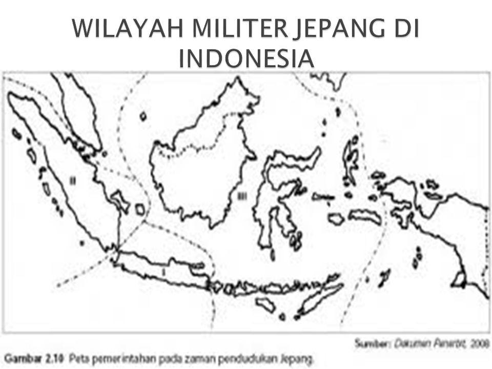 WILAYAH MILITER JEPANG DI INDONESIA