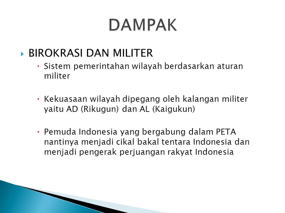 DAMPAK BIROKRASI DAN MILITER