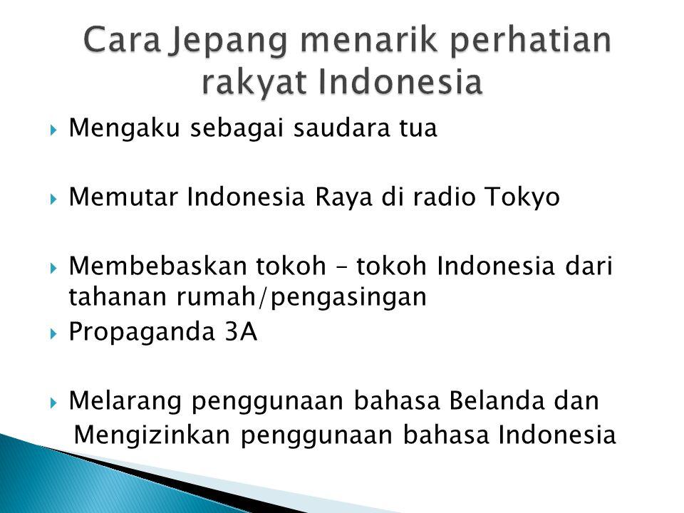 Cara Jepang menarik perhatian rakyat Indonesia