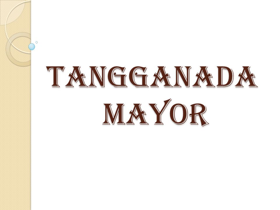 TANGGANADA MayOR