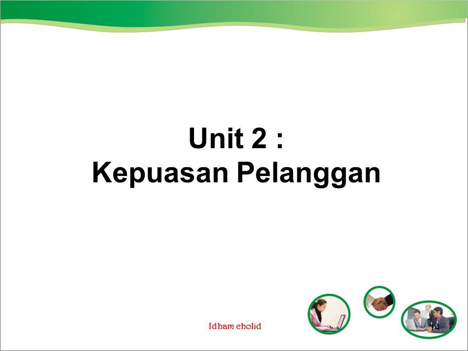 Unit 2 : Kepuasan Pelanggan