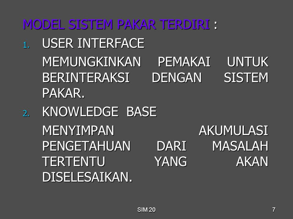 MODEL SISTEM PAKAR TERDIRI : USER INTERFACE