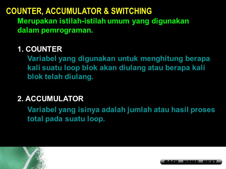 COUNTER, ACCUMULATOR & SWITCHING