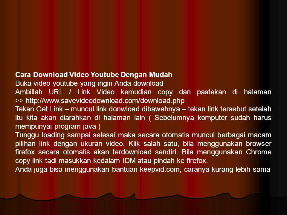 Cara Download Video Youtube Dengan Mudah