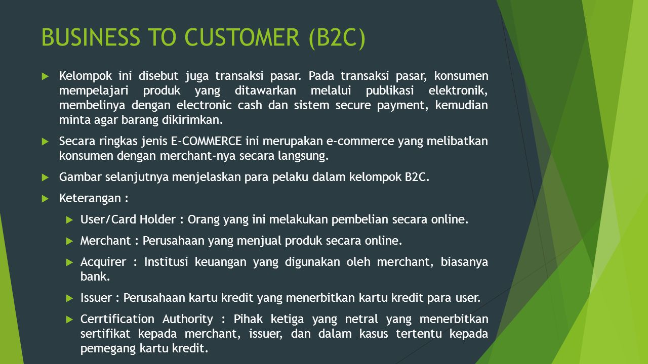 BUSINESS TO CUSTOMER (B2C)