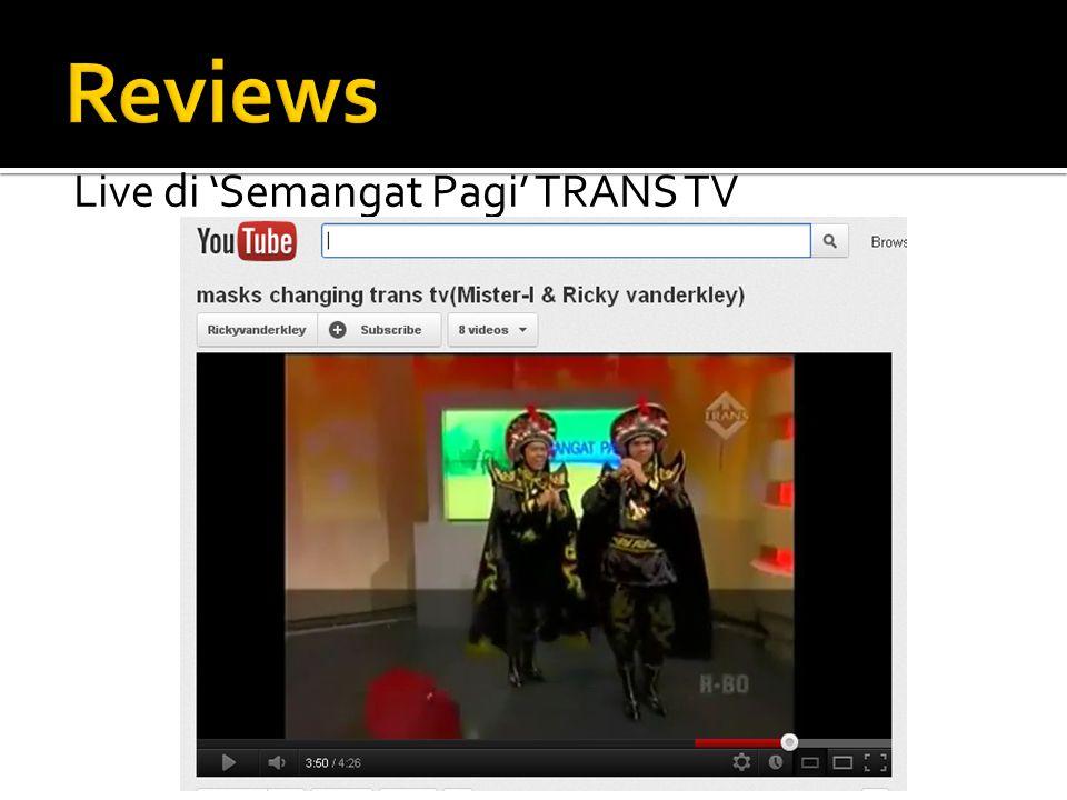Reviews Live di 'Semangat Pagi' TRANS TV