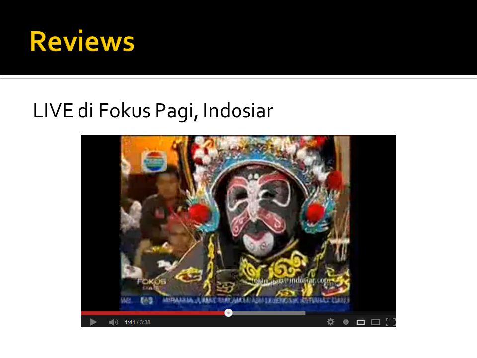 Reviews LIVE di Fokus Pagi, Indosiar