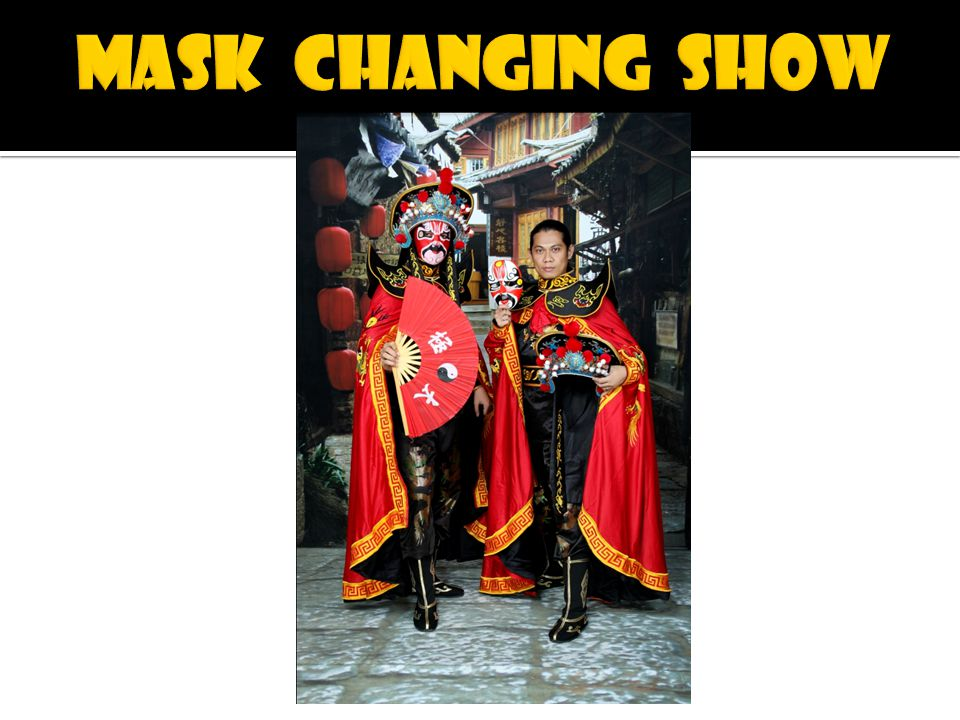 MASK CHANGING SHOW
