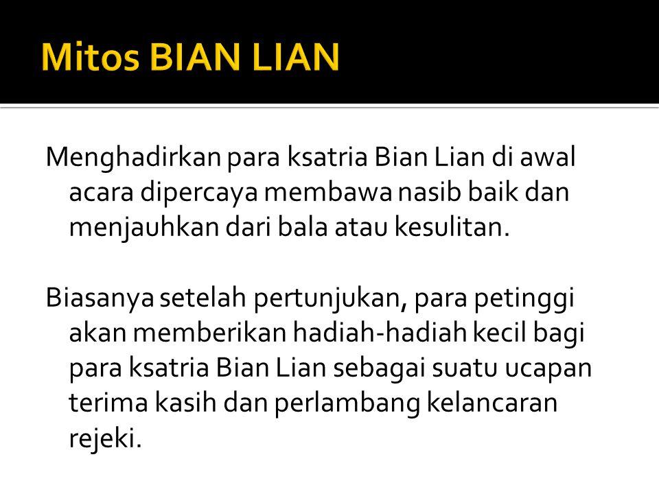Mitos BIAN LIAN