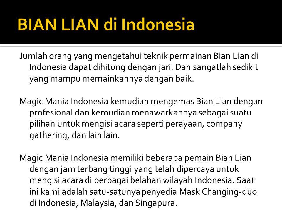 BIAN LIAN di Indonesia