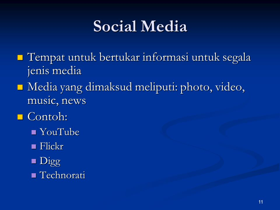 Social Media Tempat untuk bertukar informasi untuk segala jenis media