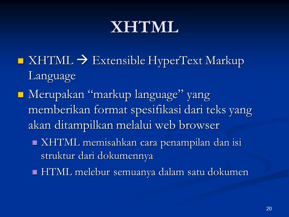 XHTML XHTML  Extensible HyperText Markup Language