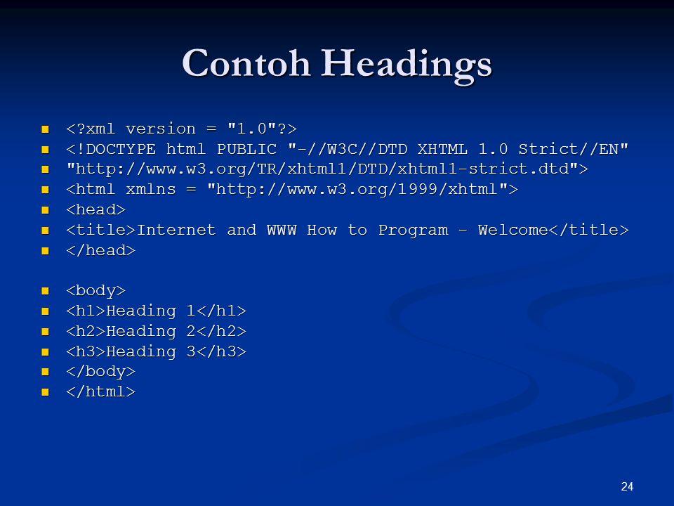 Contoh Headings < xml version = 1.0 >