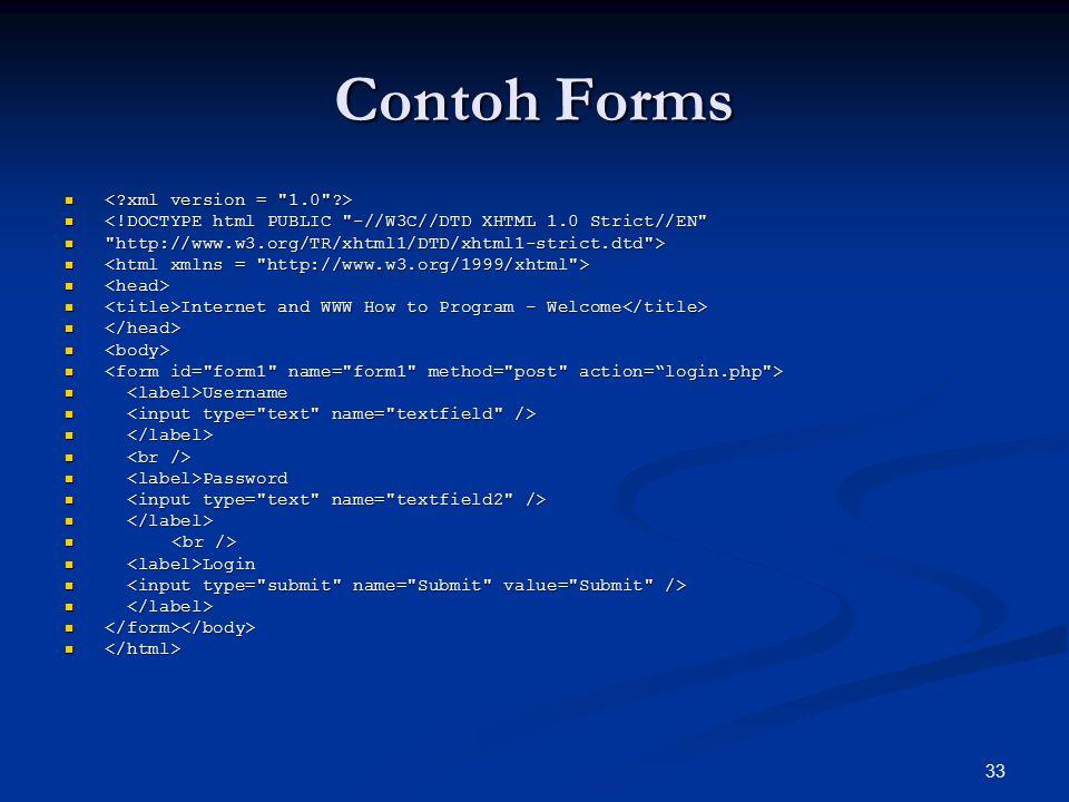 Contoh Forms < xml version = 1.0 >