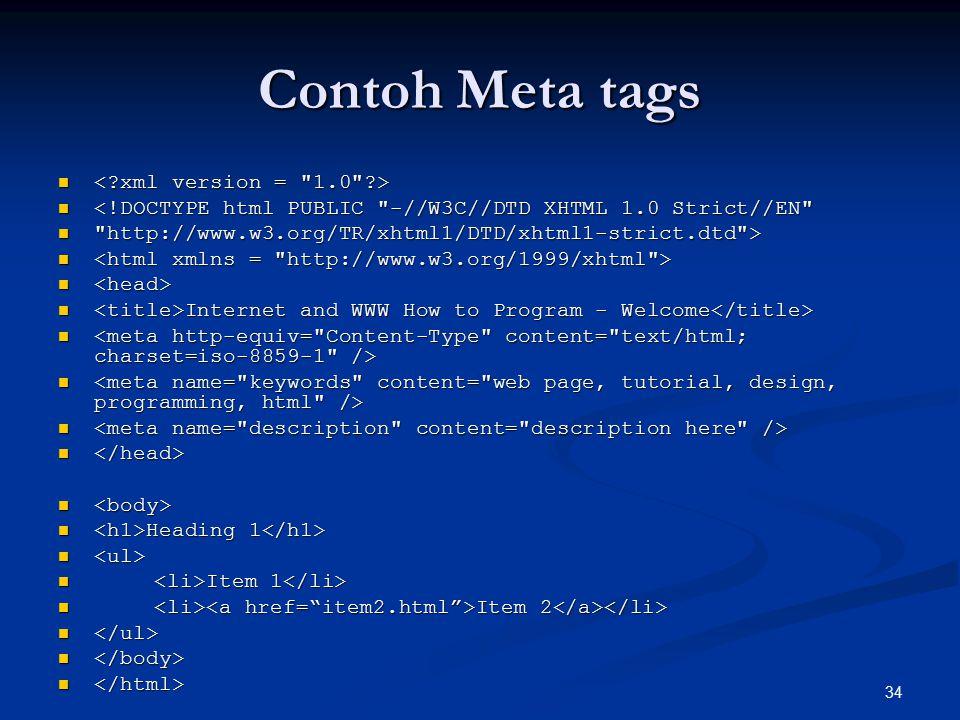 Contoh Meta tags < xml version = 1.0 >