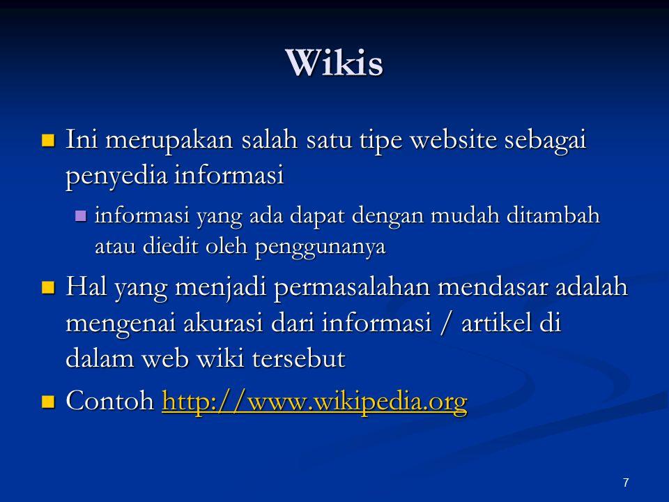 Wikis Ini merupakan salah satu tipe website sebagai penyedia informasi