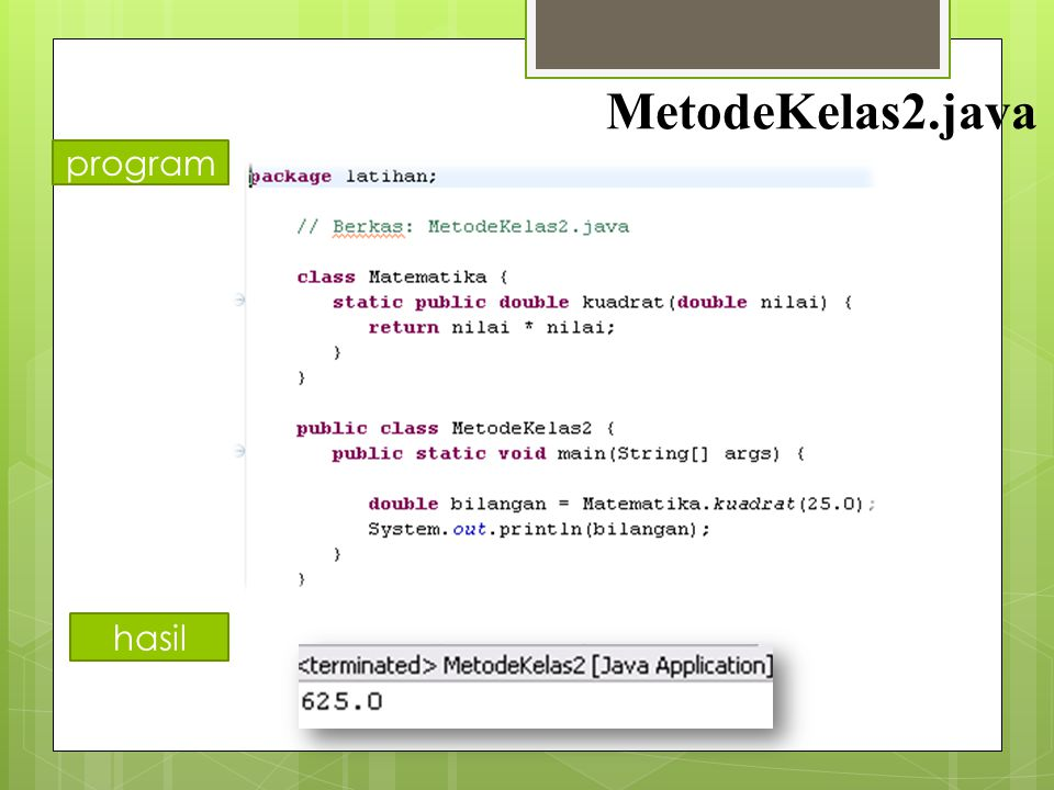 MetodeKelas2.java program hasil
