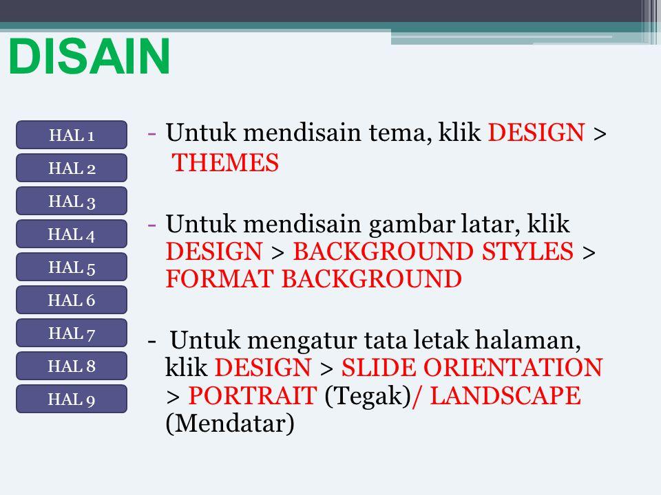 DISAIN Untuk mendisain tema, klik DESIGN > THEMES