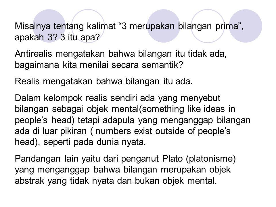 Misalnya tentang kalimat 3 merupakan bilangan prima , apakah 3