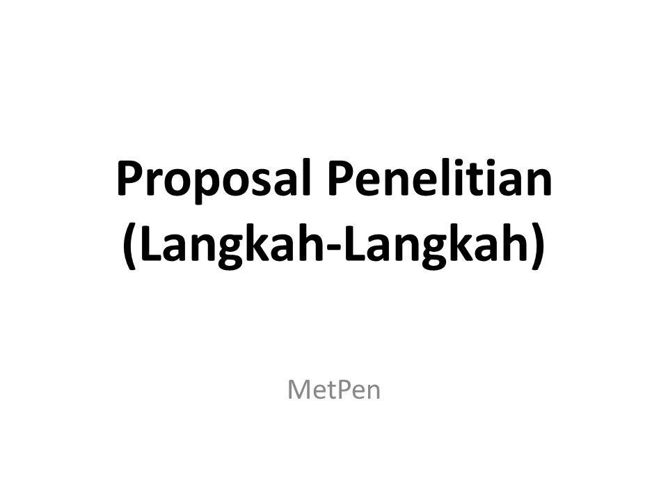 Proposal Penelitian (Langkah-Langkah)