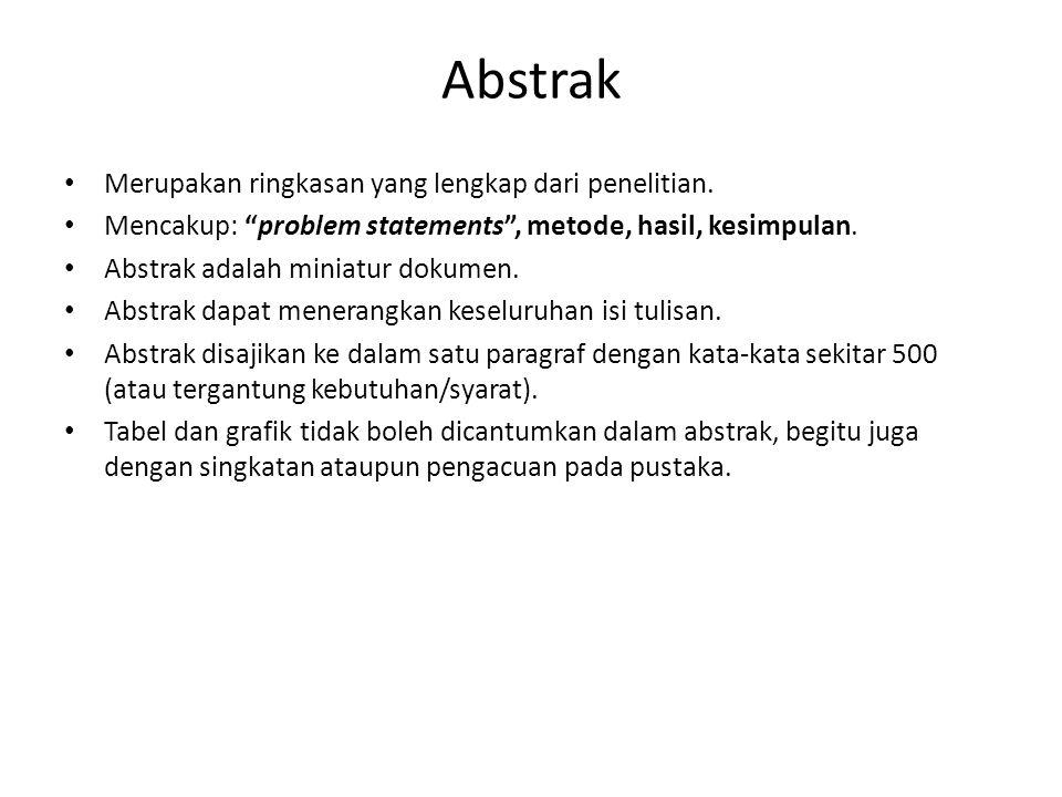 Abstrak Merupakan ringkasan yang lengkap dari penelitian.