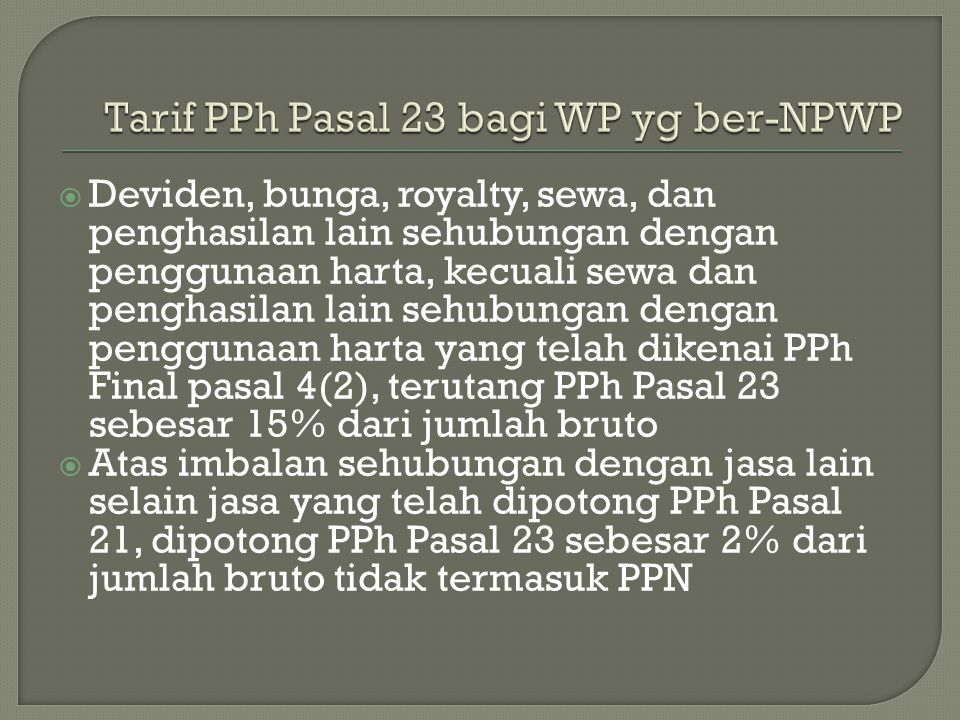Tarif PPh Pasal 23 bagi WP yg ber-NPWP