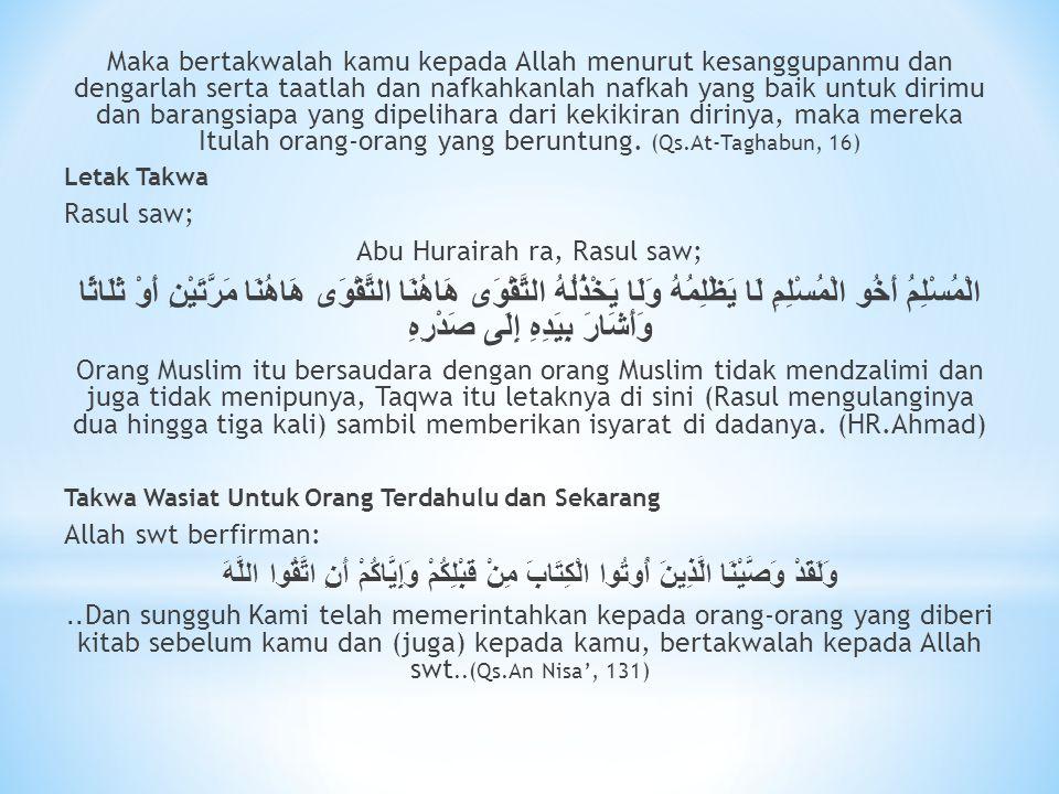 Abu Hurairah ra, Rasul saw;