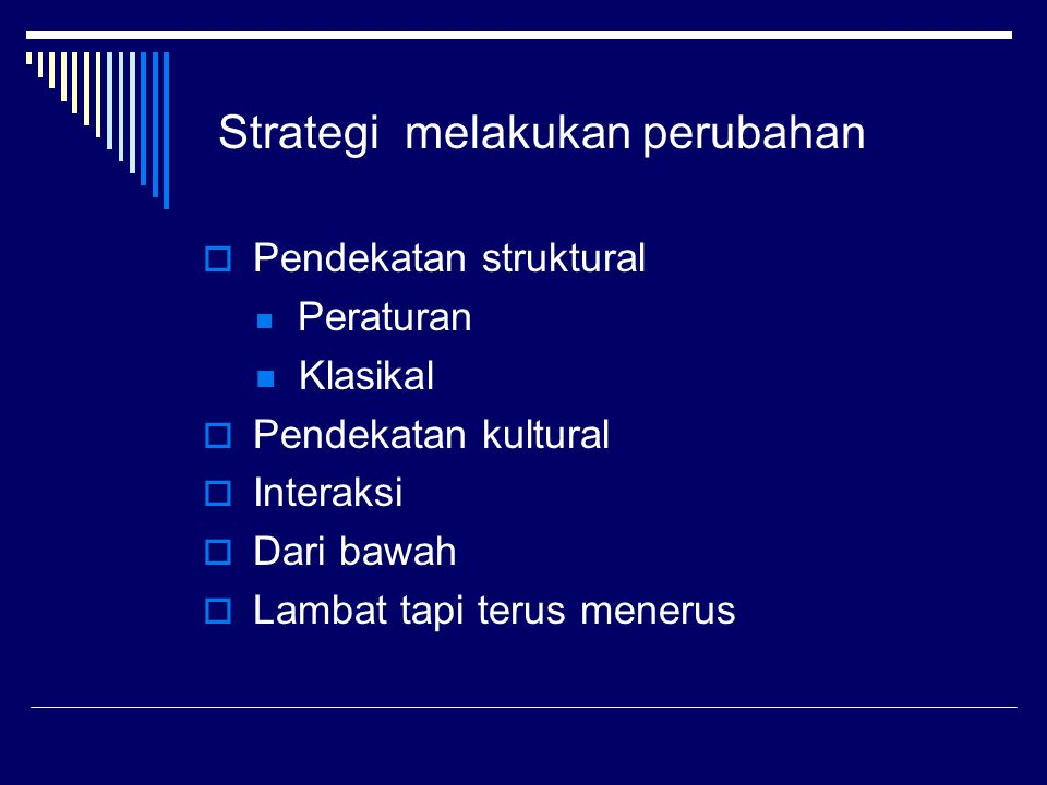 Strategi melakukan perubahan