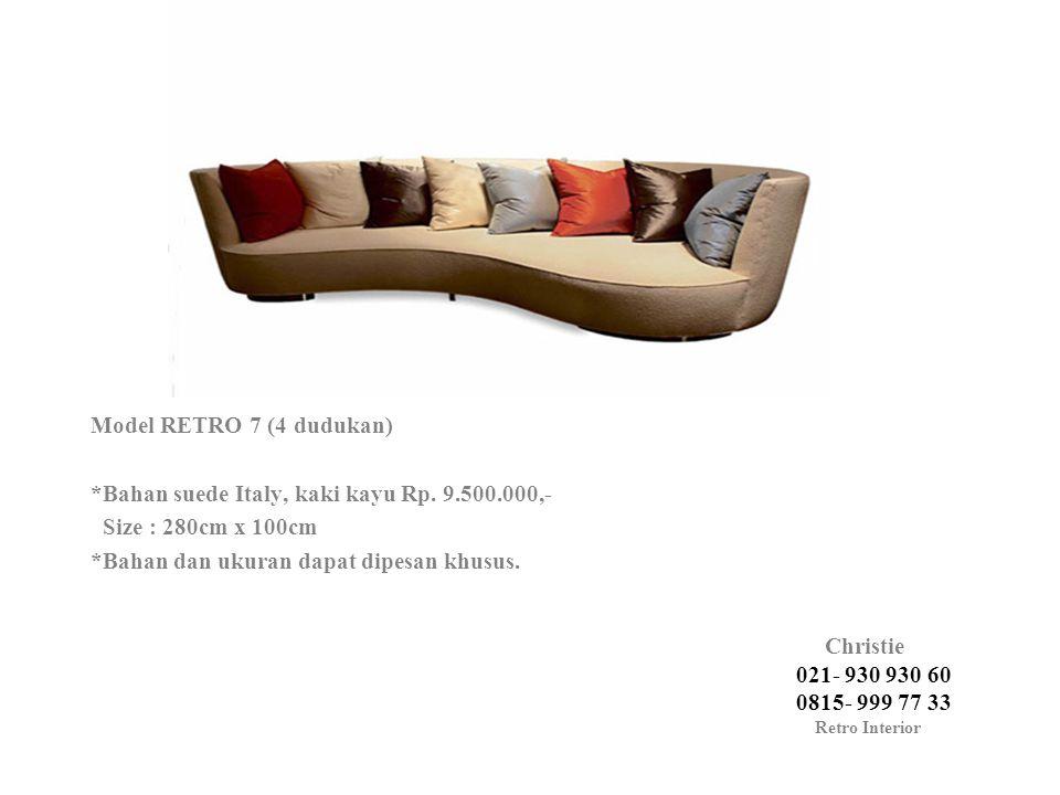 Model RETRO 7 (4 dudukan). Bahan suede Italy, kaki kayu Rp. 9. 500