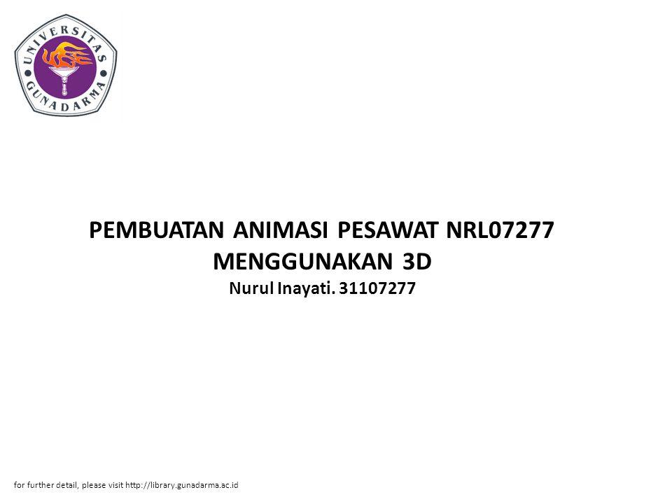 PEMBUATAN ANIMASI PESAWAT NRL07277 MENGGUNAKAN 3D Nurul Inayati