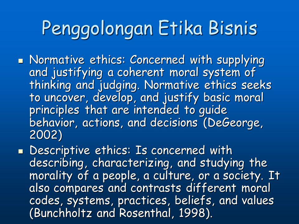 Penggolongan Etika Bisnis