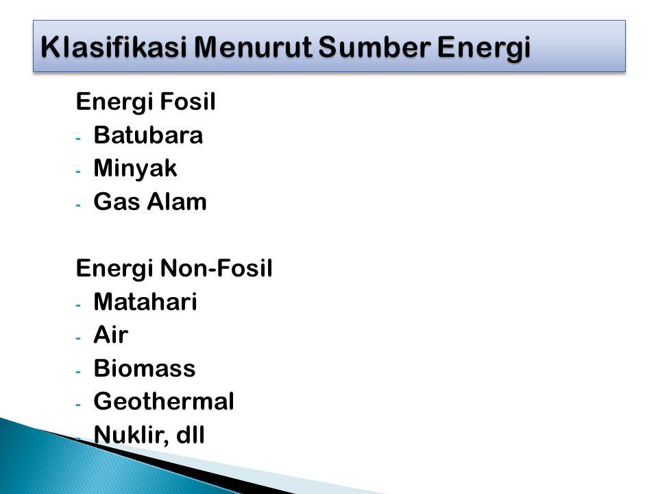 Klasifikasi Menurut Sumber Energi